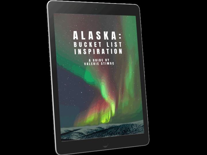 Alaska eBook:<br> Bucket List Inspiration