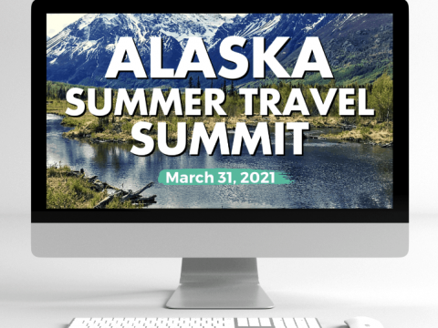 Alaska Summer Travel Summit Lifetime Access